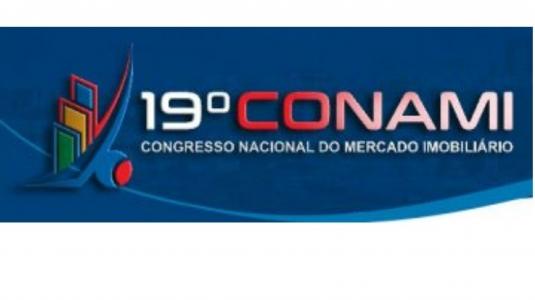19º CONAMI - CONGRESSO NACIONAL DO MERCADO IMOBILIÁRIO